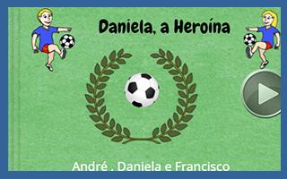 Daniela, a heroína