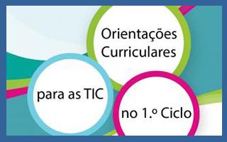 Orientações Curriculares para as TIC no 1º ciclo