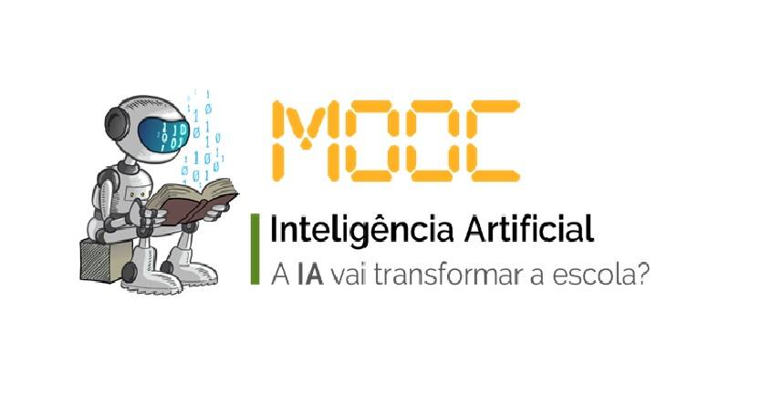 A Inteligência Artificial Vai Transformar a Escola? – MOOC – Massive Open Online Course