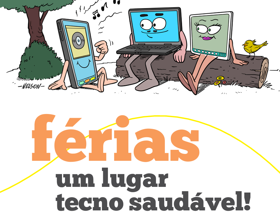 Campanha nas Escolas que sensibiliza para o uso saudável da tecnologia durante o período de férias escolares