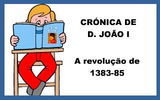 Crónica de D. João I – revolução de 1383-85