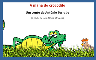 A mana do crocodilo