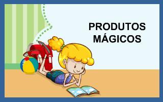 Produtos Mágicos