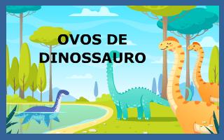 Ovos de dinossauro
